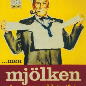 "Mjölken (the milk) you""ll never be too old for milk – Swedish Nostalgia Poster"